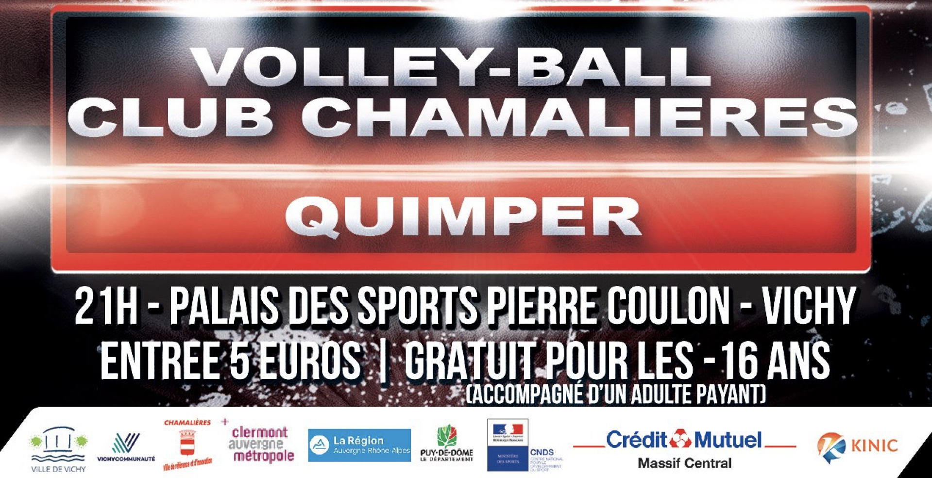 Match Volley-Ball : Chamalieres contre Quimper à Vichy